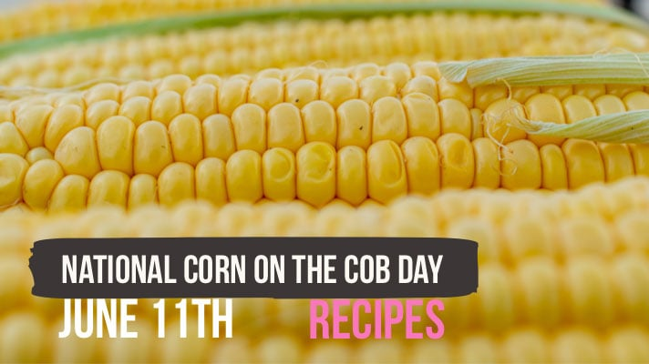 national corn on the cob day recipes