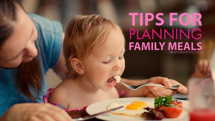 Tips for planning family meals