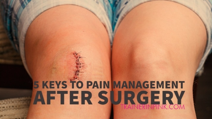 keys to pain after surgery