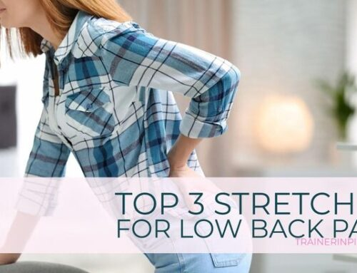 Top 3 Stretches for Lower Back Pain
