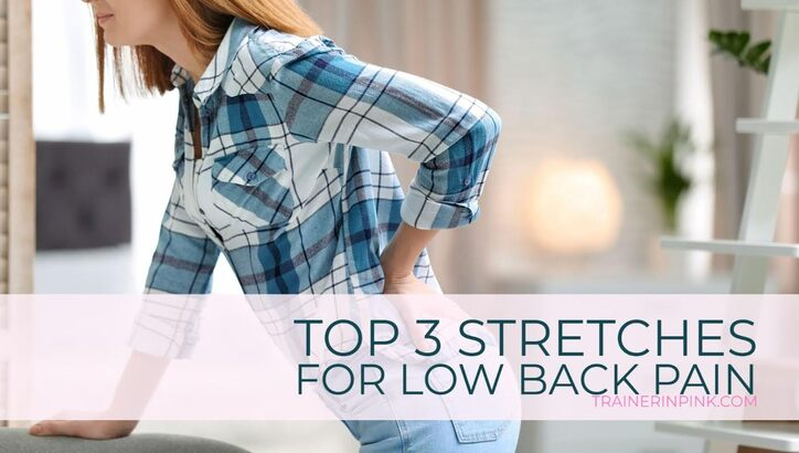top stretches for low back