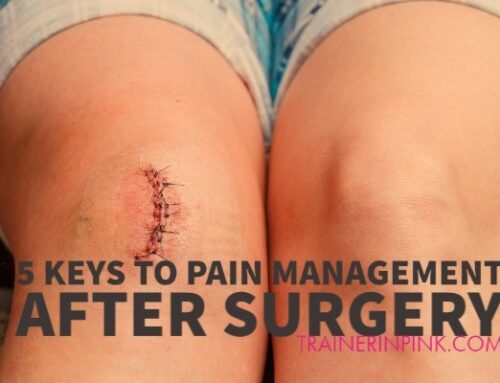 5 Keys to Pain Management After Surgery